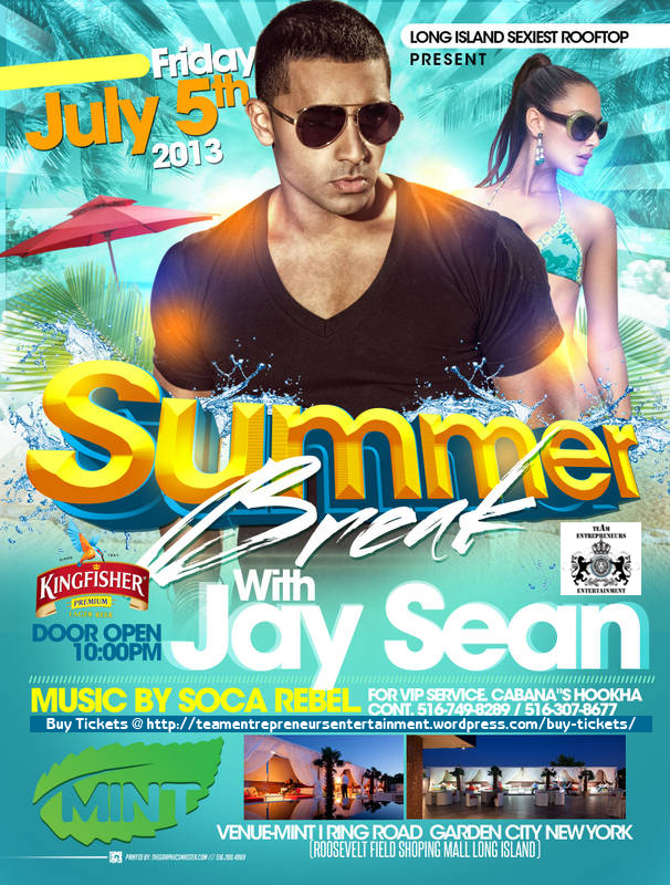 Take A Summer Break !!! With JAY SEAN LIVE !!!  For the first time in Long Island !!!
