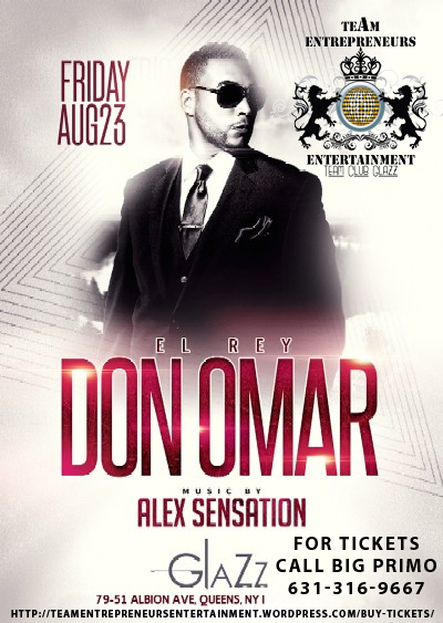 DON OMAR LIVE !!! AUG.23 2013 AT CLUB GLAZZ