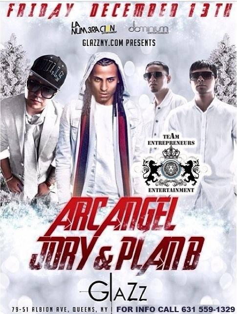 PLAN B , ARCANGEL Y JORY LIVE TOMORROW FRIDAY AT CLUB GLAZZ GET YOUR PRE-SALE TICKETS ON LINE !!!